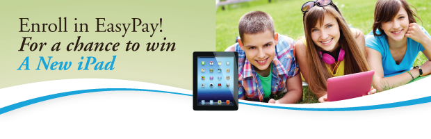 Enroll in EasyPay! For a chance to win a New iPad!