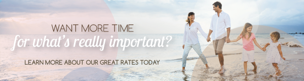 Want more time for what's really important? Learn more about our great rates today!