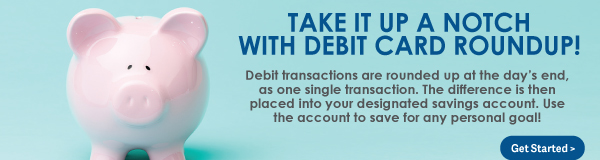 Take it Up a Notch With Debit Card Roundup!