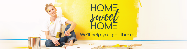 Home Sweet Home: We'll Help You Get There