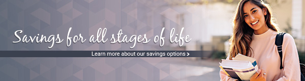 Savings for all stages of life