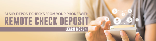 Easily Deposit Checks From Your Phone With Remote Check Deposit