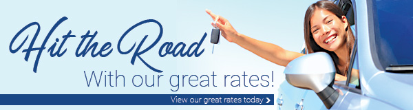 Hit the Road With our great rates! View our great rates today...