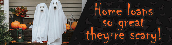 Home Loans So Great, They're Scary