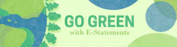 Go Green With E-Statements