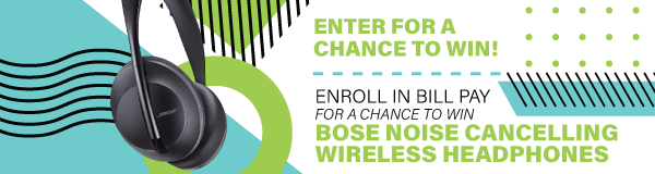 Enroll in Bill Pay for a Chance to Win!